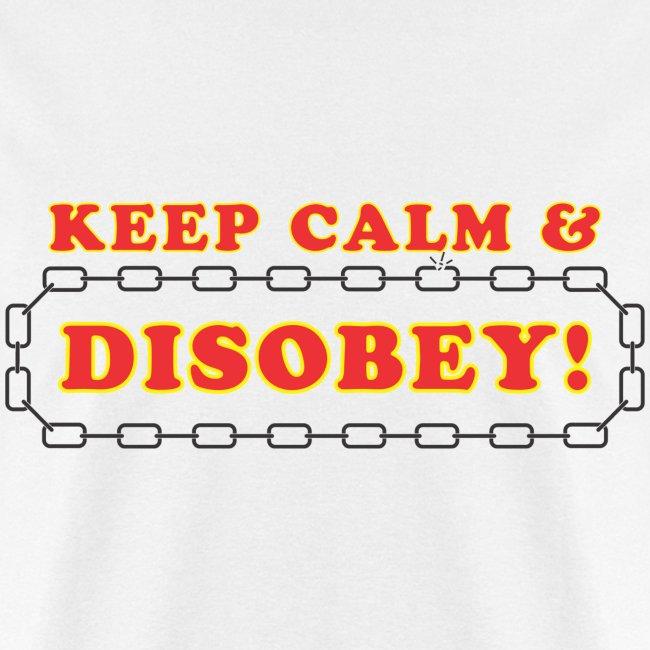 disobey keep calm