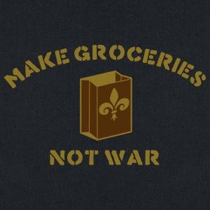 make groceries not war