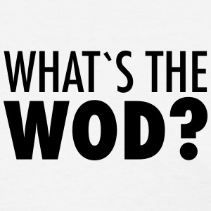 What´s The WOD Women's T-Shirts - Women's T-Shirt