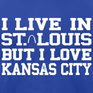 I Live in St. Louis But I Love Kansas City T-Shirts - Men's T-Shirt by American Apparel