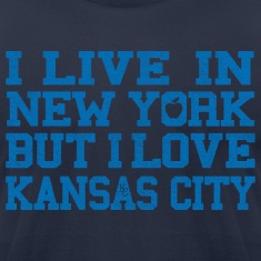 I Live In New York But I Love Kansas City T-Shirts