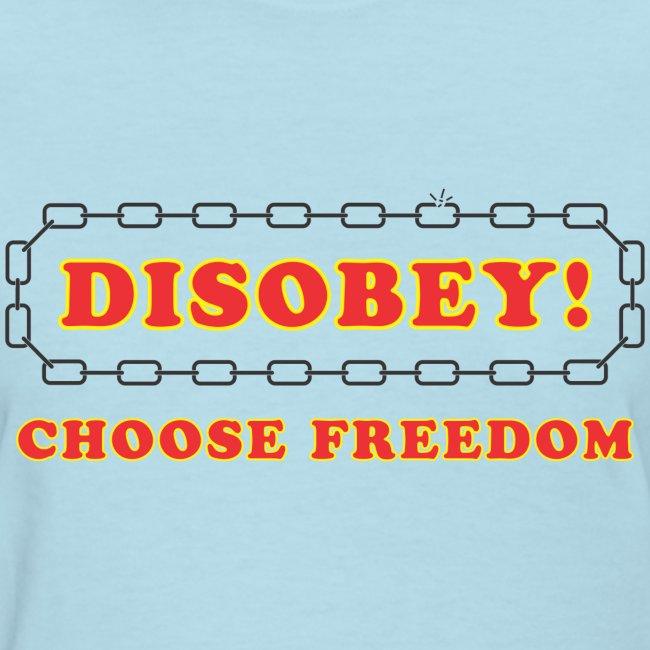 disobey freedom f