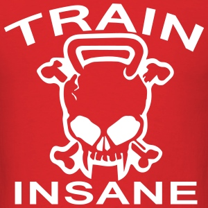 Train Insane T-Shirts - Men's T-Shirt