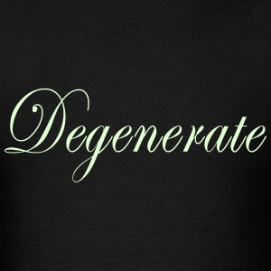 Degenerate T-Shirts - Men's T-Shirt