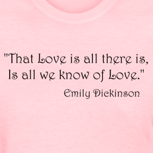 Emily Dickinson on Love Women's T-Shirts - Women's T-Shirt
