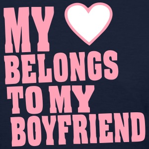MY HEART BELONGS TO MY BOYFRIEND Women's T-Shirts - Women's T-Shirt
