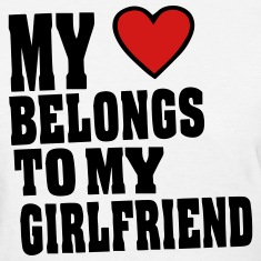 MY HEART BELONGS TO MY GIRLFRIEND Women's T-Shirts