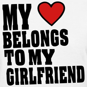 MY HEART BELONGS TO MY GIRLFRIEND Women's T-Shirts - Women's T-Shirt