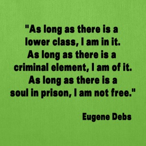 Eugene Debs Quote Bags & backpacks - Tote Bag
