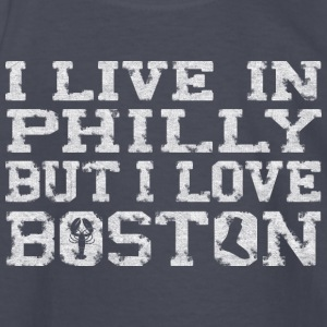 I Live In Philly But I Love Boston Kids' Shirts - Kids' Long Sleeve T-Shirt