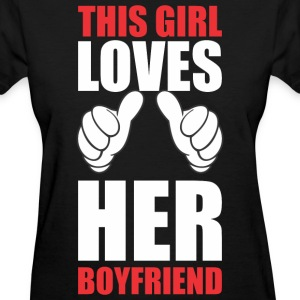 This Girl Loves Her Boyfriend Women's T-Shirts - Women's T-Shirt