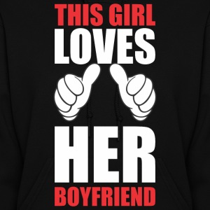 This Girl Loves Her Boyfriend Hoodies - Women's Hoodie