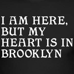 Here but Heart in Brooklyn Long Sleeve Shirts - Men's Long Sleeve T-Shirt by Next Level