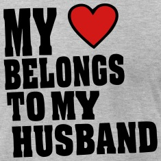 MY HEART BELONGS TO MY HUSBAND