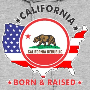 CALIFORNIA Born & Raised Hoodies - Women's Hoodie