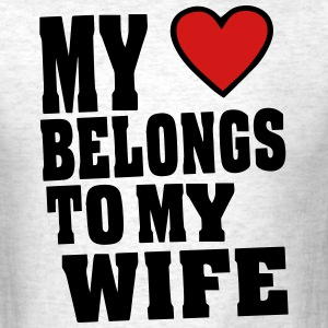 MY HEART BELONGS TO MY WIFE - Men's T-Shirt