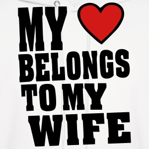 MY HEART BELONGS TO MY WIFE - Men's Hoodie