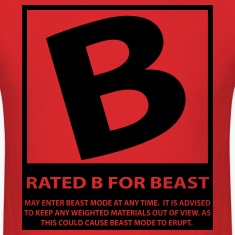 Rated B For Beast T-Shirts