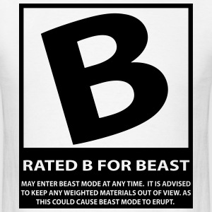 Rated B For Beast T-Shirts - Men's T-Shirt