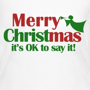 Merry Christmas - It's okay to say it! - Women's Long Sleeve Jersey T-Shirt