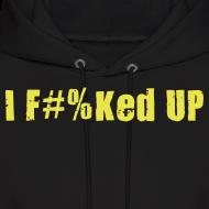 Design ~ I F#%Ked Up