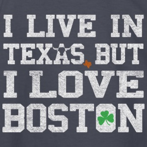 I Live in Texas But I Love Boston Kids' Shirts - Kids' Long Sleeve T-Shirt