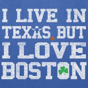 I Live in Texas But I Love Boston Bags & backpacks - Tote Bag