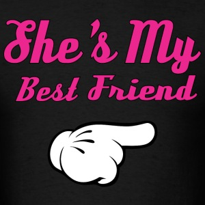 She's My Best Friend T-Shirts - Men's T-Shirt