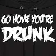 Design ~ Go Home You're Drunk
