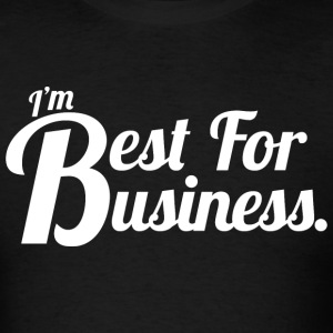 Best For Business - Shirt