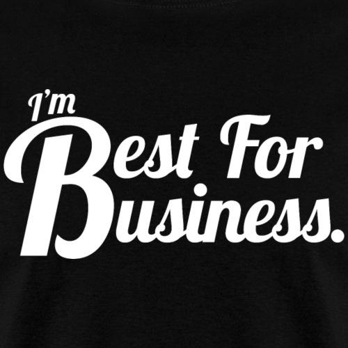 Best For Business - Shirt