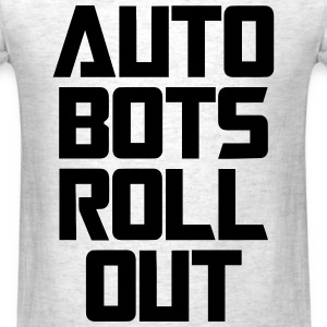 Auto Bots Roll Out T-Shirts - Men's T-Shirt