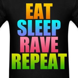eat sleep rave repeat - Men's T-Shirt