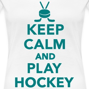 Keep calm and play Hockey Women's T-Shirts - Women's Premium T-Shirt