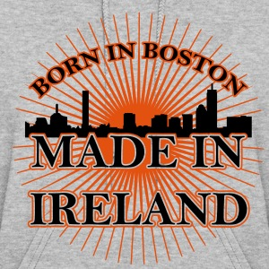 Born in Boston Made in Ireland hoodie - Women's Hoodie