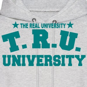 T.R.U.-THE REAL UNIVERSITY - Men's Hoodie