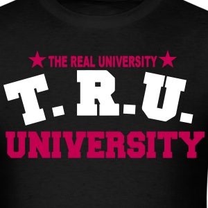 T.R.U.-THE REAL UNIVERSITY - Men's T-Shirt