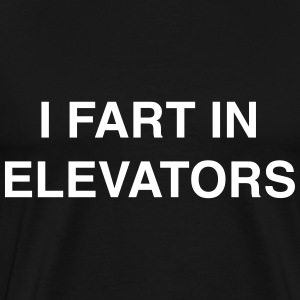 I fart in elevators T-Shirts - Men's Premium T-Shirt