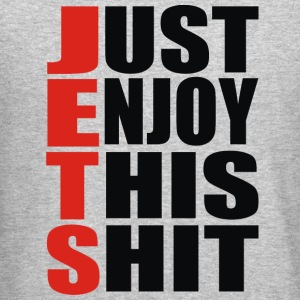 Jets, Just Enjoy This Shit - Crewneck Sweatshirt