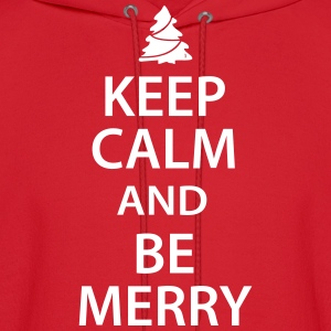 Keep Calm and Be Merry Christmas Hoodies - Men's Hoodie