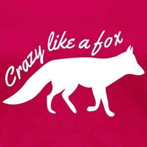 Crazy like a fox Women's T-Shirts - Women's Premium T-Shirt
