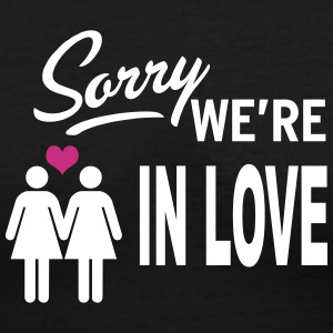 Sorry we are in love - girls Women's T-Shirts - Women's V-Neck T-Shirt