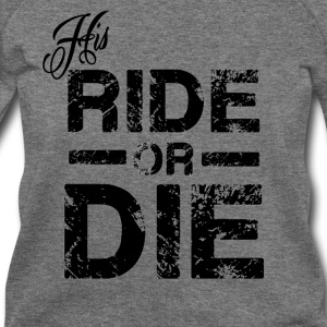 His Ride Or Die Black Long Sleeve Shirts - Women's Wideneck Sweatshirt