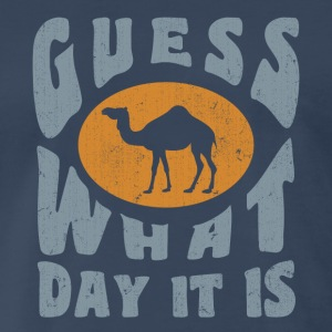 Hump day - Wednesday - Men's Premium T-Shirt