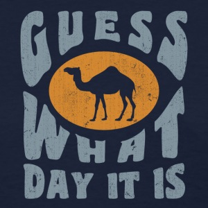 Hump day - Wednesday - Women's T-Shirt