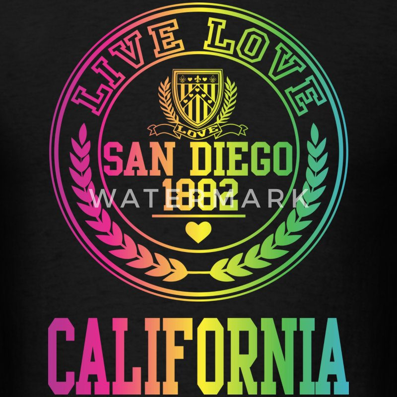 Live Love San Diego California T-Shirts - Men's T-Shirt