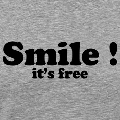 Smile it's free T-Shirts