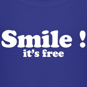 Smile it's free Baby & Toddler Shirts - Toddler Premium T-Shirt