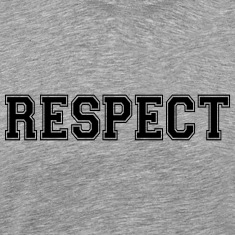 respect T-Shirts