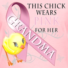 This Chick Wears Pink for her Grandma Women's T-Shirts
